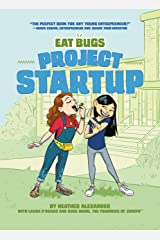 Project Startup #1 (Eat Bugs) Kindle Edition