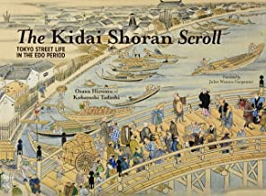 The Kidai Shōran Scroll: Tokyo Street Life in the Edo Period (JAPAN LIBRARY)