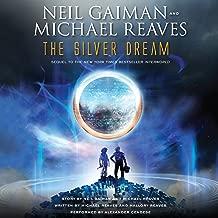 The Silver Dream: An InterWorld Novel, Book 2