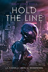 Hold the Line (Reality Bleed Book 7) Kindle Edition