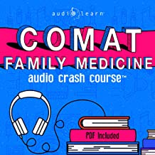 COMAT Family Medicine Audio Crash Course: Complete Review - Top Test Questions!