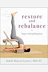 Restore and Rebalance: Yoga for Deep Relaxation Kindle Edition