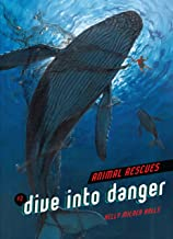 Dive into Danger (Animal Rescues Book 2) (English Edition)