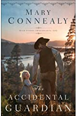 The Accidental Guardian (High Sierra Sweethearts Book #1) Kindle Edition
