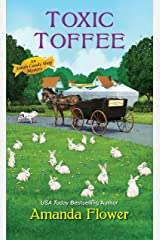 Toxic Toffee (An Amish Candy Shop Mystery Book 4) Kindle Edition