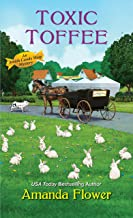 Toxic Toffee (An Amish Candy Shop Mystery Book 4) (English Edition)