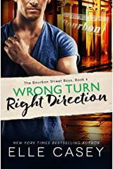 Wrong Turn, Right Direction (The Bourbon Street Boys Book 4) Kindle Edition