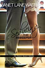 Seducing the Innkeeper (At First Sight Book 3)