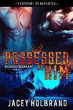Possessed by Him (Helldorado Mongrels MC Book 1)