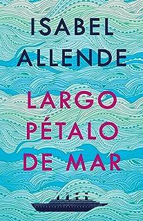 Largo pétalo de mar (Spanish Edition)