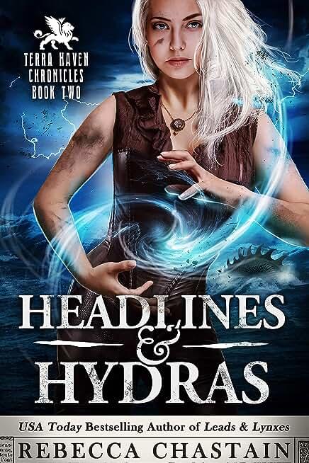 Headlines & Hydras (Terra Haven Chronicles Book 2) (English Edition)