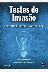 Testes de invasão: Uma introdução prática ao hacking (Portuguese Edition) Kindle Edition