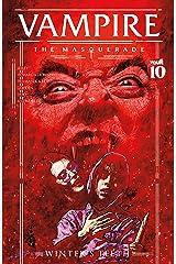 Vampire: The Masquerade #10 (Vampire The Masquerade: Winter's Teeth) Kindle Edition