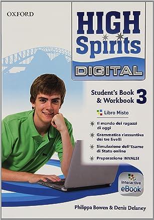 High spirits digital. Students book-Workbook. Per la Scuola media. Con e-book. Con espansione online: 3