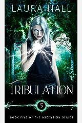 Tribulation (Ascension Series Book 5) Kindle Edition