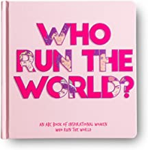 Who Run The World? - An ABC book of inspirational women who run the world