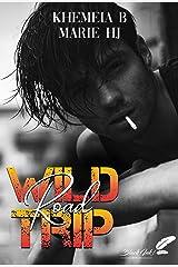 Wild road trip Format Kindle