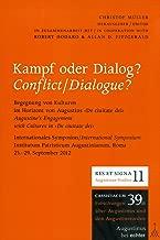 Kampf und Dialog? / Conflict/Dialogue?: Begegnung von Kulturen (Cassiciacum / RES ET SIGNA)