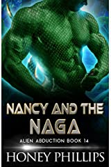 Nancy and the Naga: A SciFi Alien Romance (Alien Abduction Book 14) Kindle Edition