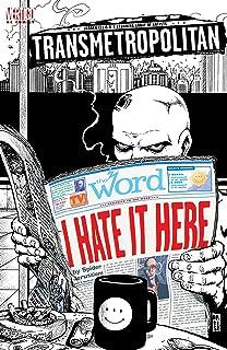 Transmetropolitan: I Hate it Here #1