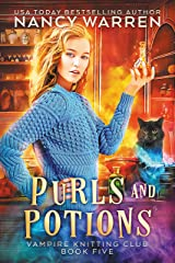 Purls and Potions: A paranormal cozy mystery (Vampire Knitting Club Book 5) (English Edition) Format Kindle