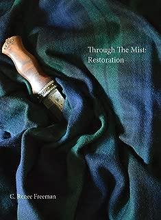 Through the Mist: Restoration: Through the Mist Series, Volume 1