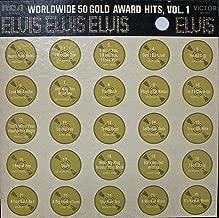 Elvis' Worldwide 50 Gold Award Hits Vol. 1 LP