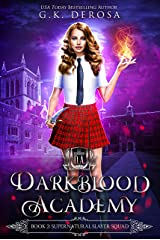 Darkblood Academy: Book Two: Supernatural Slayer Squad (A Supernatural Academy Series 2) Kindle Edition