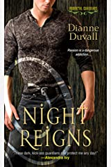 Night Reigns (Immortal Guardians series Book 2) Kindle Edition