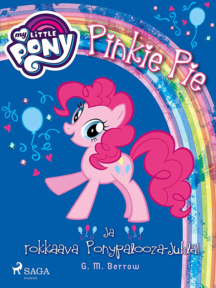コンプライアンス強打耐えるMy Little Pony - Pinkie Pie ja rokkaava Ponypalooza-juhla! (Finnish Edition)