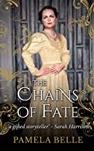 The Chains of Fate (The Heron Quartet Book 2)