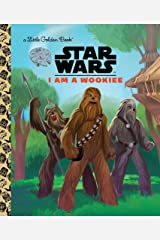 I Am a Wookiee (Star Wars) (Little Golden Book) Kindle Edition