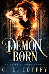Demon Born (Hellfire Academy Book 1) Kindle Edition