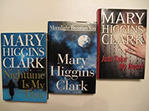 Mary Higgins Clark Set 3 (3 Book Set:, Moonlight Becomes You, Just Take My Heart, Nighttime is My Time)