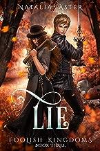 Lie (Foolish Kingdoms Book 3)