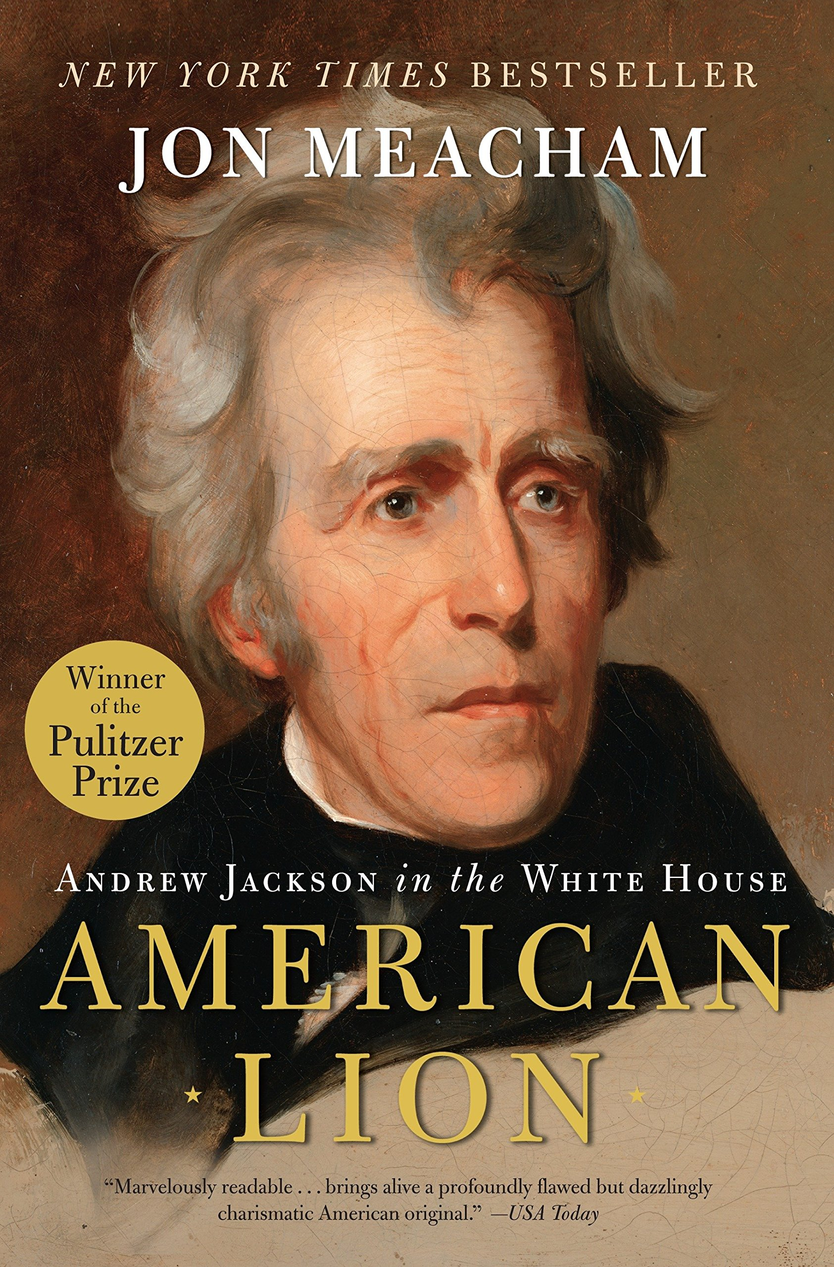 Image OfAMERICAN LION: Andrew Jackson In The White House