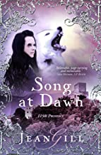 Song at Dawn: 1150 in Provence (The Troubadours Quartet Book 1)