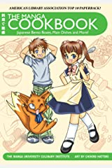 The Manga Cookbook: Japanese Bento Boxes, Main Dishes and More! (International Edition) Kindle Edition