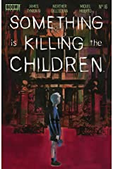 Something is Killing the Children #16 Kindle Edition