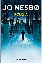 Polizia (Harry Hole Vol. 10) Formato Kindle
