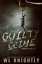 Guilty Crime (Hangman Book 2)