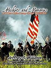 Muskets and Memories: A Modern Man's Journey through the Civil War