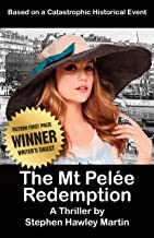 The Mt. Pelée Redemption: A Thriller (English Edition)