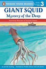Giant Squid: Mystery of the Deep (Penguin Young Readers, Level 3) Kindle Edition