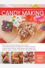 The Complete Photo Guide to Candy Making Kindle Edition