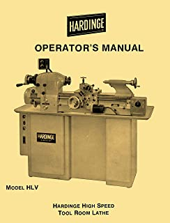 HARDINGE HLV HLV-BK High Speed Tool Room Lathe Operator's Manual '58