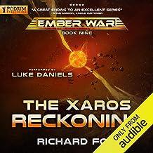 The Xaros Reckoning: The Ember War, Book 9