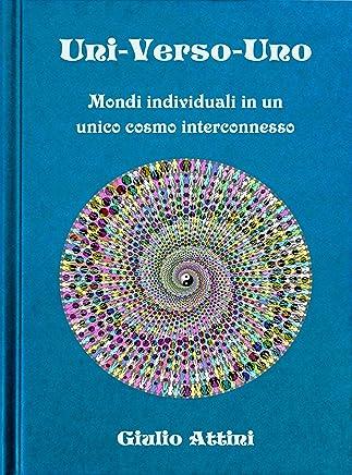 Uni-Verso-Uno: Mondi individuali in un unico cosmo interconnesso