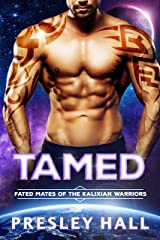 Tamed: A Sci Fi Alien Romance (Fated Mates of the Kalixian Warriors Book 9) Kindle Edition