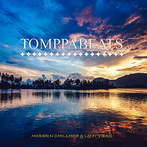 Modern Chillhop Lo Fi Vibes By Tomppabeats On Amazon Music Amazon Com